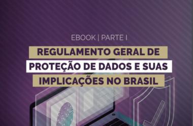 GDPR: A lei europeia de Proteção de Dados