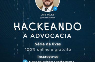 Série de Lives Hackeando a Advocacia